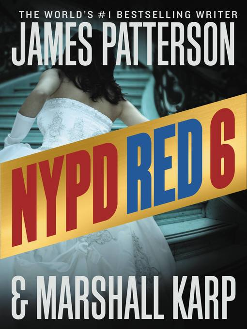 Title details for NYPD Red 6 by James Patterson - Available