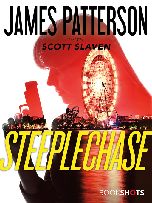 Title details for Steeplechase by James Patterson - Available