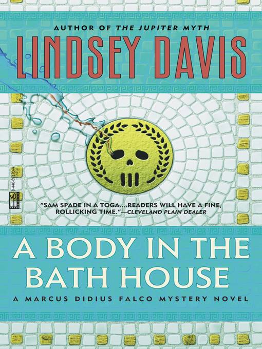 Title details for A Body in the Bathhouse by Lindsey Davis - Wait list