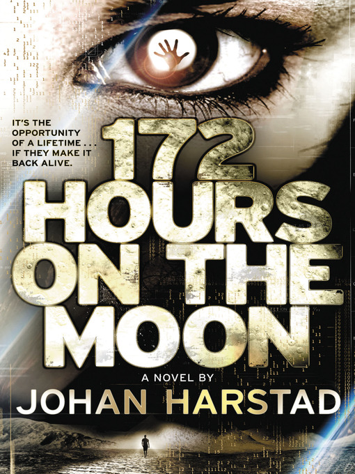Title details for 172 Hours on the Moon by Johan Harstad - Available