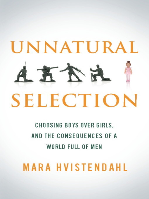 Title details for Unnatural Selection by Mara Hvistendahl - Available