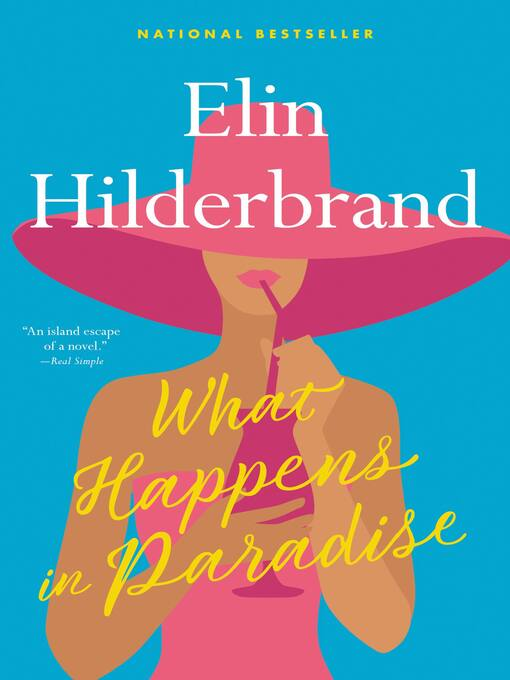 Title details for What Happens in Paradise by Elin Hilderbrand - Available