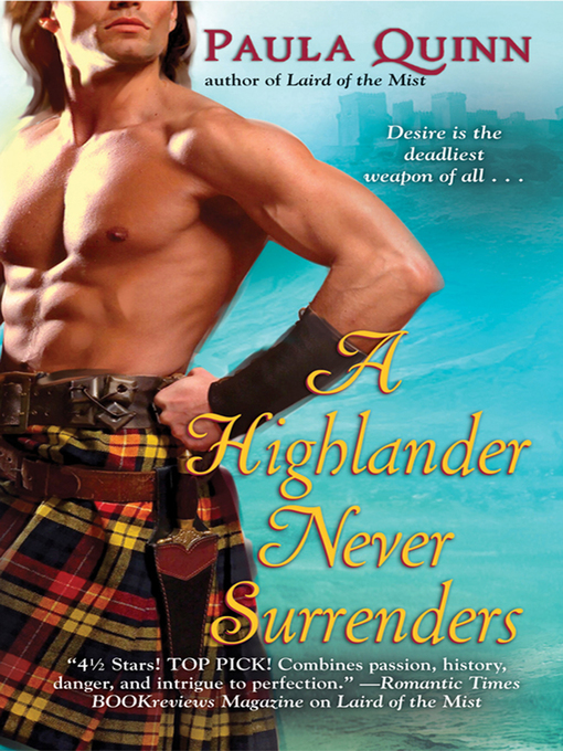 A highlander never surrenders toronto public library overdrive title details for a highlander never surrenders by paula quinn available fandeluxe Choice Image