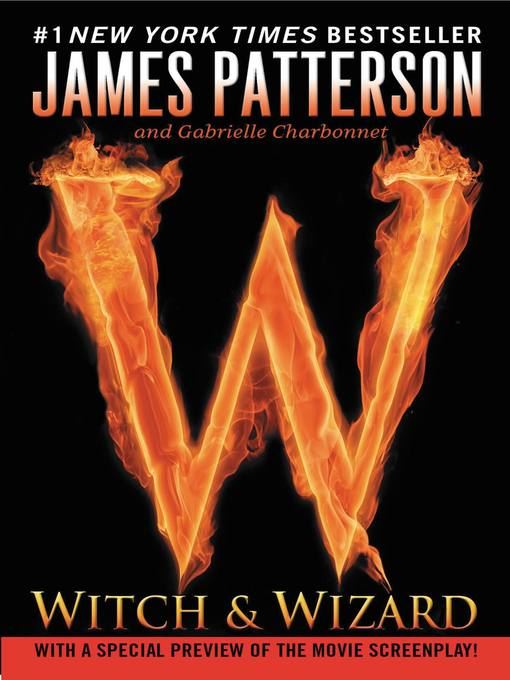 Title details for Witch & Wizard by James Patterson - Wait list