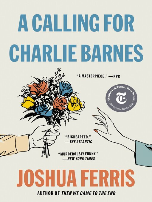 Title details for A Calling for Charlie Barnes by Joshua Ferris - Available