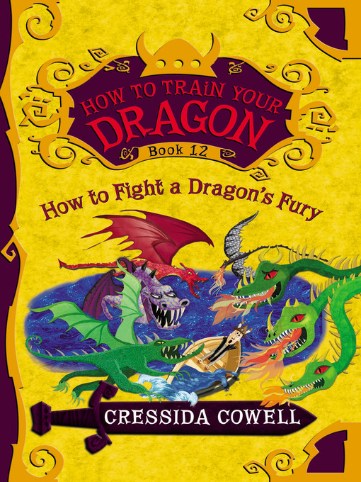 Title details for How to Fight a Dragon's Fury by Cressida Cowell - Wait list