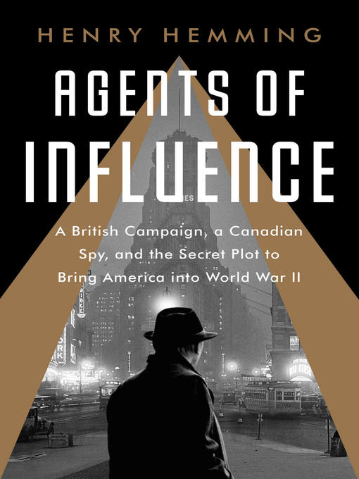 Title details for Agents of Influence by Henry Hemming - Wait list
