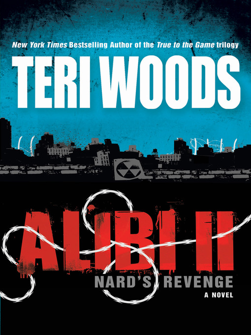 Title details for Alibi II by Teri Woods - Available