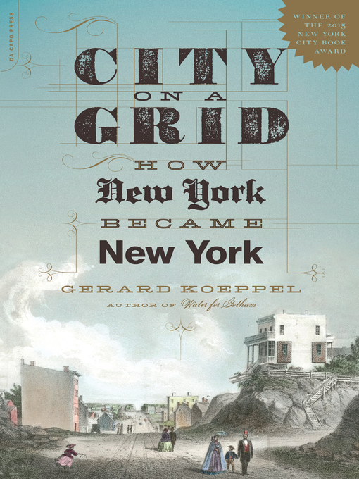 Title details for City on a Grid by Gerard Koeppel - Wait list