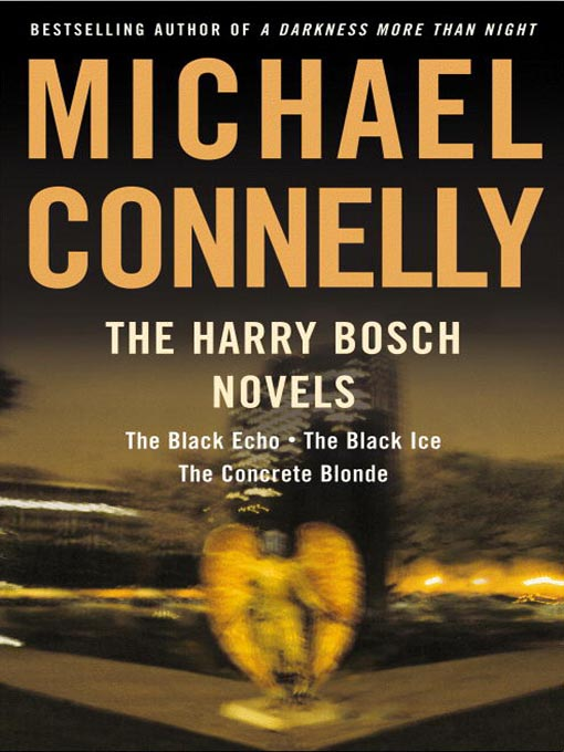 The harry bosch novels, volume 1