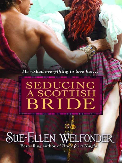 Title details for Seducing a Scottish Bride by Sue-Ellen Welfonder - Available