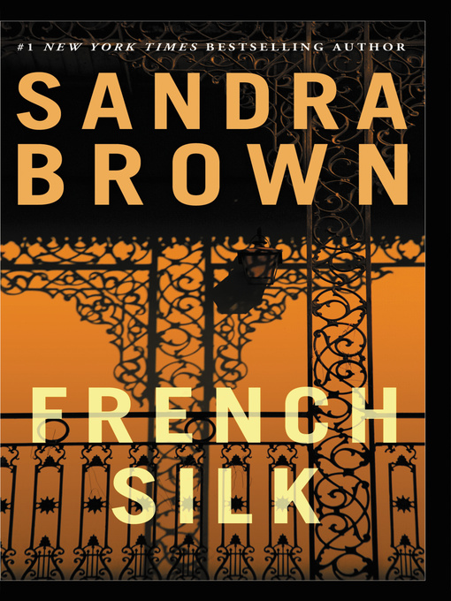 Title details for French Silk by Sandra Brown - Available