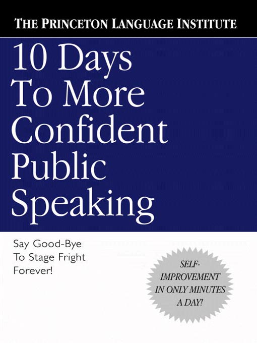 Title details for 10 Days to More Confident Public Speaking by Princeton Language Institute - Available