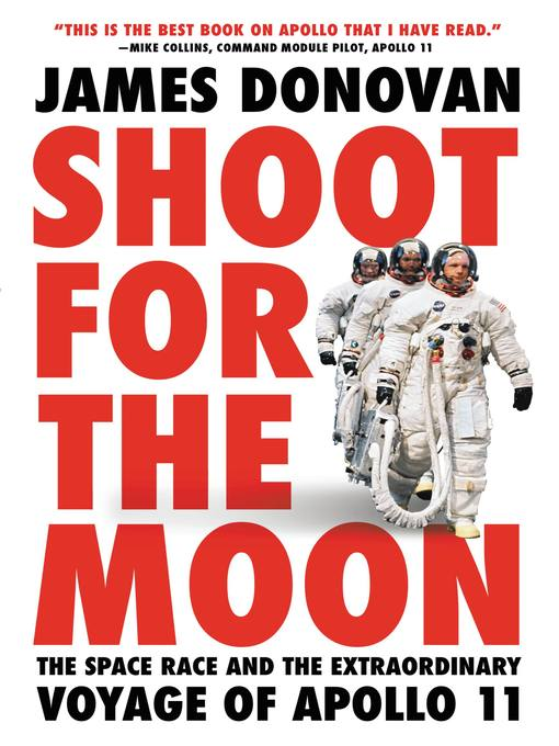 Title details for Shoot for the Moon by James Donovan - Available