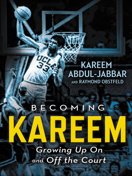 Title details for Becoming Kareem by Kareem Abdul-Jabbar - Available