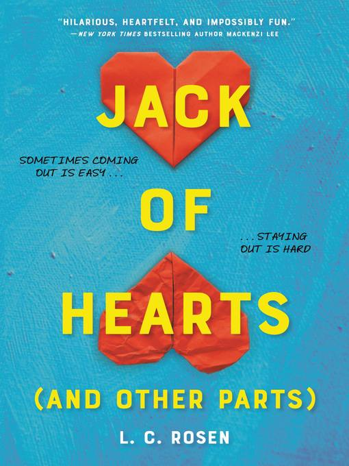 Title details for Jack of Hearts (and other parts) by L. C. Rosen - Available