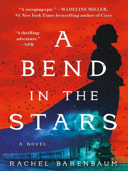 Title details for A Bend in the Stars by Rachel Barenbaum - Available