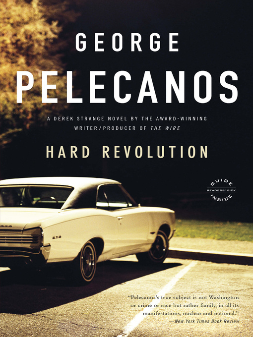 Title details for Hard Revolution by George Pelecanos - Available