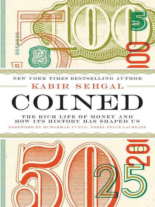 Title details for Coined by Kabir Sehgal - Available