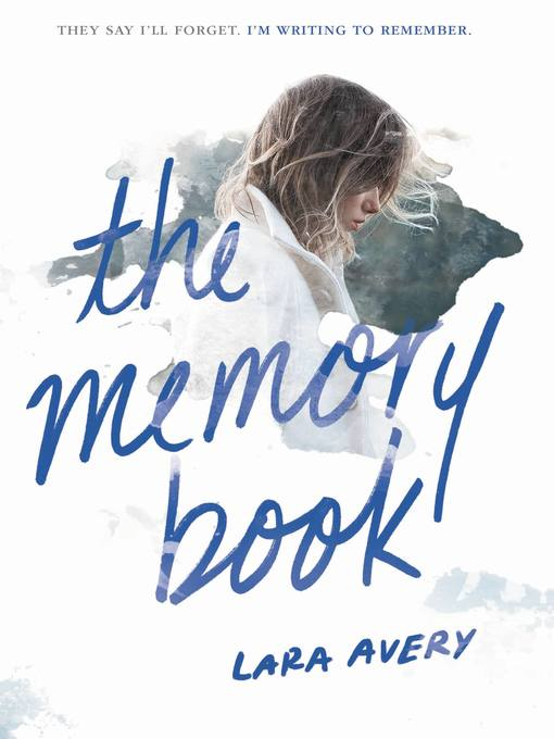 Title details for The Memory Book by Lara Avery - Available