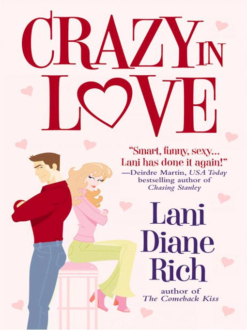 Title details for Crazy in Love by Lani Diane Rich - Available