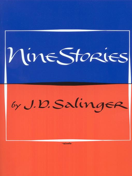 Title details for Nine Stories by J. D. Salinger - Available