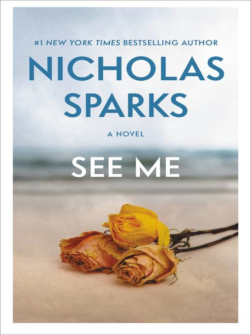 Title details for See Me by Nicholas Sparks - Wait list
