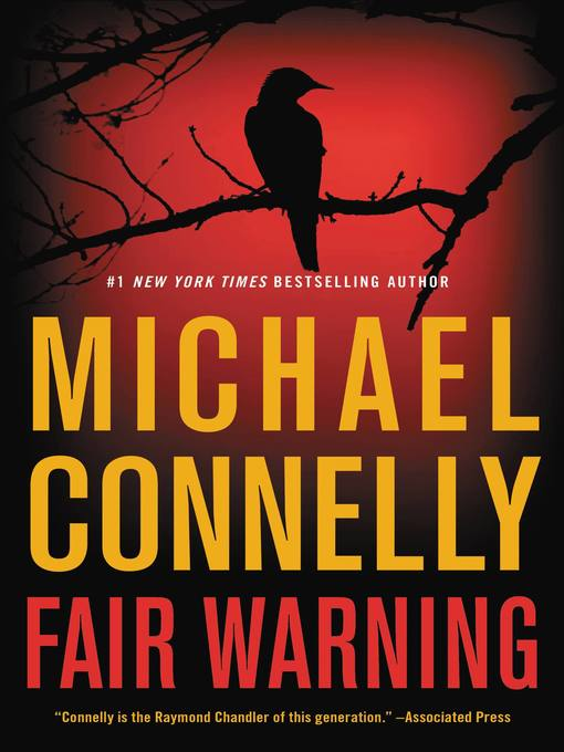 Title details for Fair Warning by Michael Connelly - Available