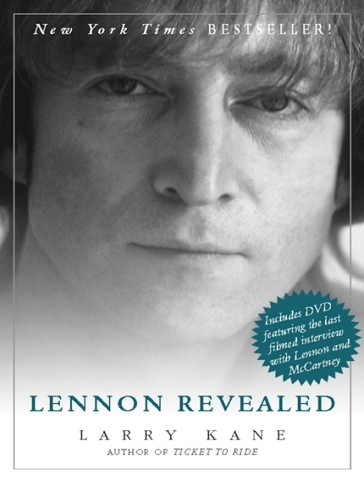 Title details for Lennon Revealed by Larry Kane - Available
