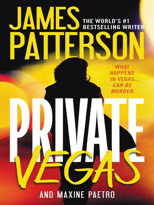 Title details for Private Vegas by James Patterson - Available