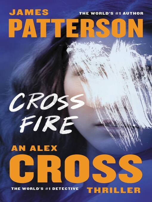 Title details for Cross Fire by James Patterson - Wait list