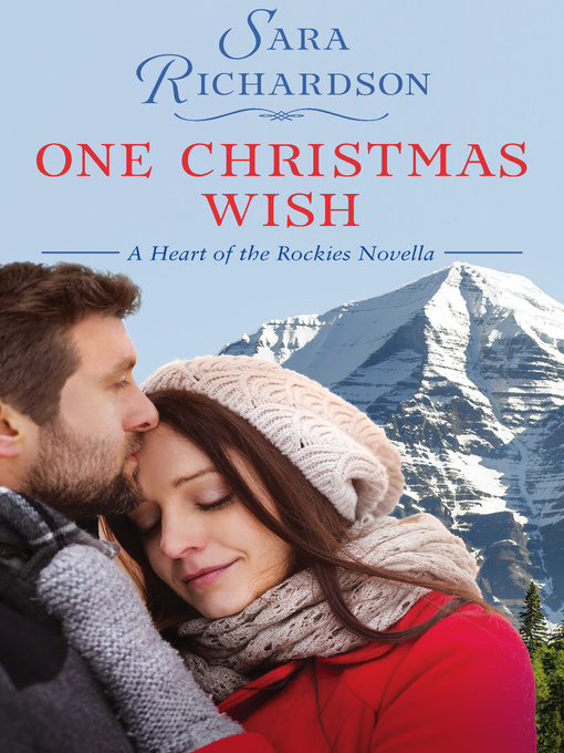 Title details for One Christmas Wish by Sara Richardson - Available