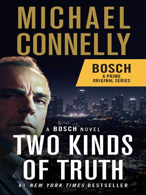 Title details for Two Kinds of Truth by Michael Connelly - Wait list