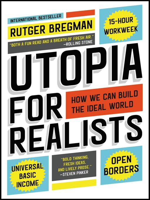 Title details for Utopia for Realists by Rutger Bregman - Wait list