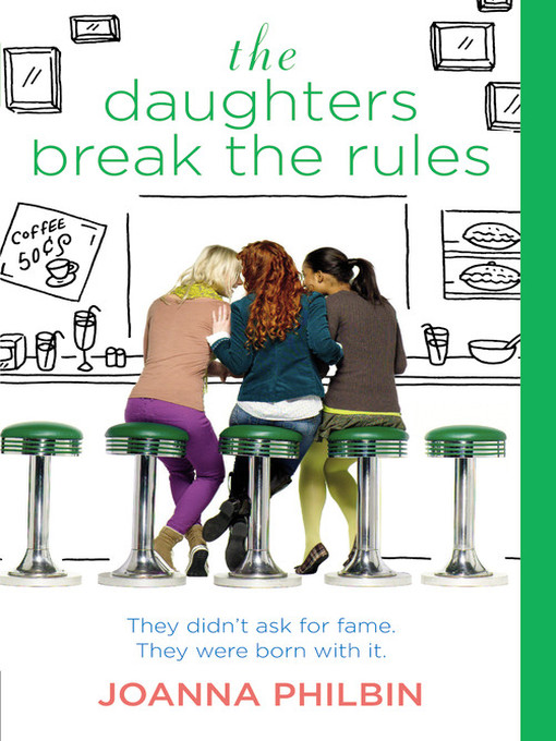 Title details for The Daughters Break the Rules by Joanna Philbin - Available