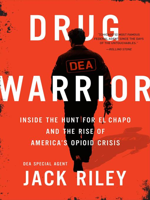 Title details for Drug Warrior by Jack Riley - Available