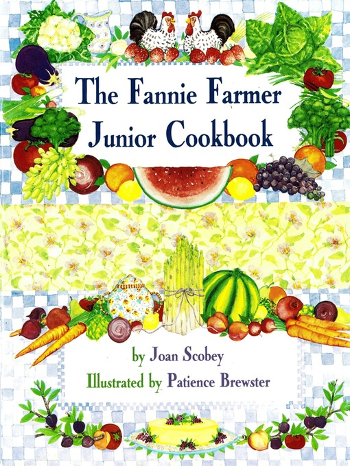 Title details for The Fannie Farmer Junior Cookbook by Joan Scobey - Available