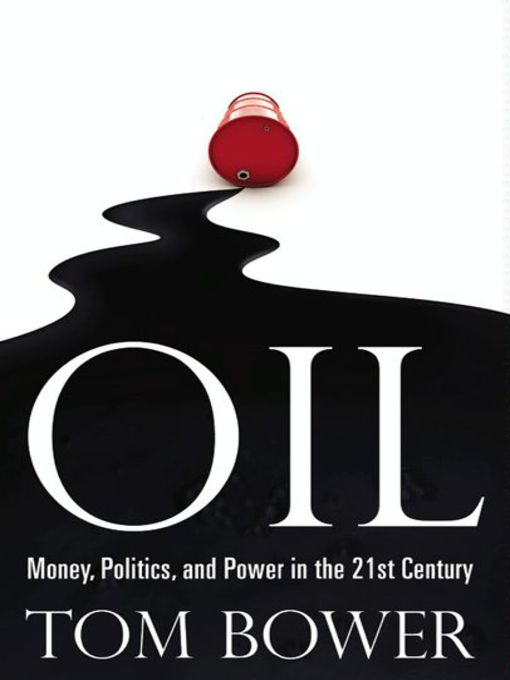 Title details for Oil by Tom Bower - Wait list