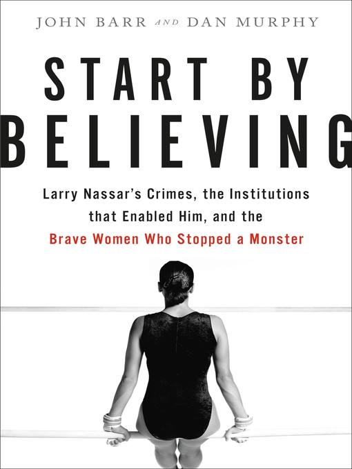 Title details for Start by Believing by John Barr - Available