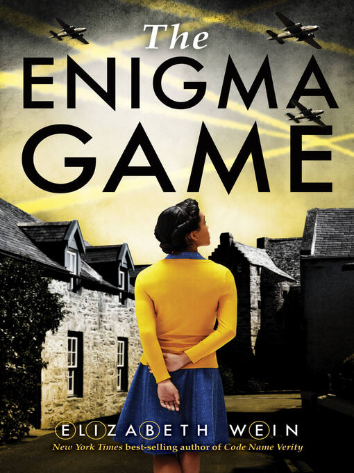 Title details for The Enigma Game by Elizabeth Wein - Available
