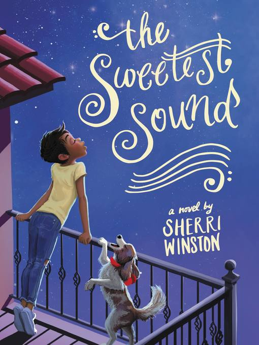 Title details for The Sweetest Sound by Sherri Winston - Available
