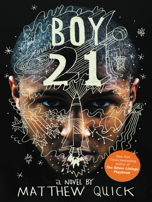 Title details for Boy21 by Matthew Quick - Available