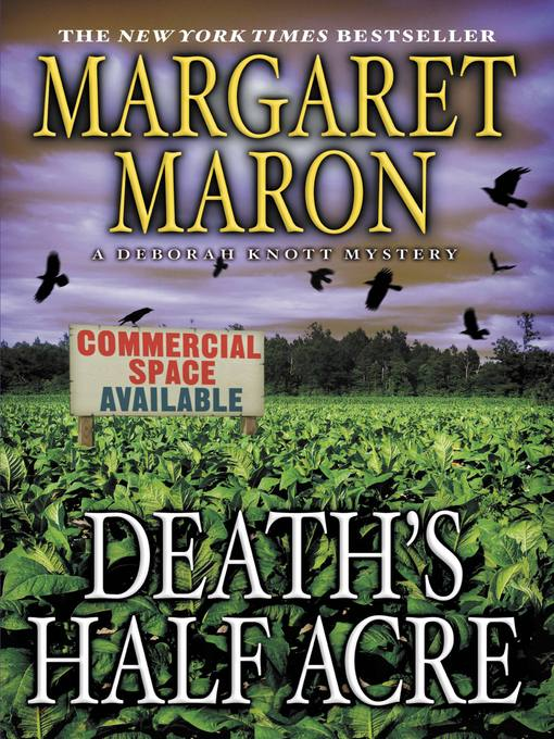 Title details for Death's Half Acre by Margaret Maron - Available