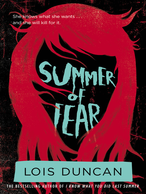 Title details for Summer of Fear by Lois Duncan - Available