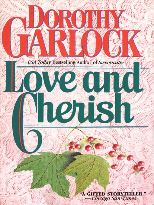 Title details for Love and Cherish by Dorothy Garlock - Available