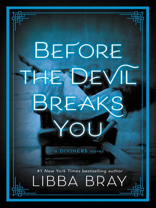 Title details for Before the Devil Breaks You by Libba Bray - Wait list