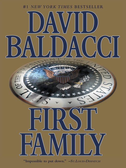 Title details for First Family by David Baldacci - Available