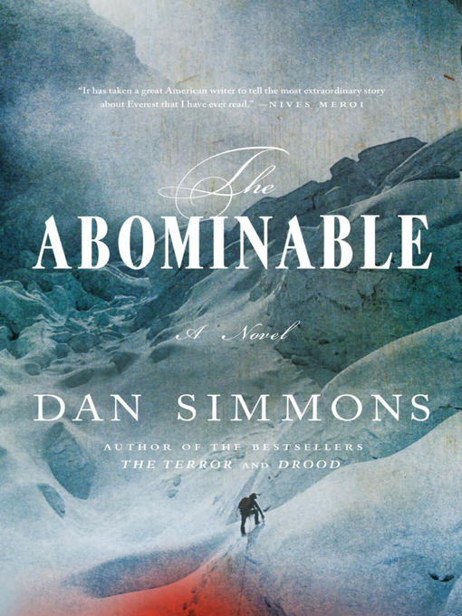 Title details for The Abominable by Dan Simmons - Available