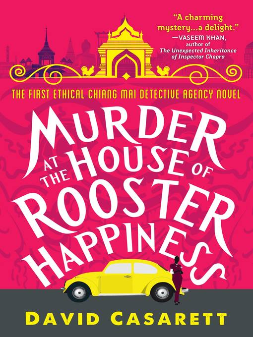 Title details for Murder at the House of Rooster Happiness by David Casarett - Available