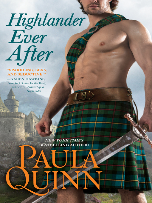 Title details for Highlander Ever After by Paula Quinn - Available